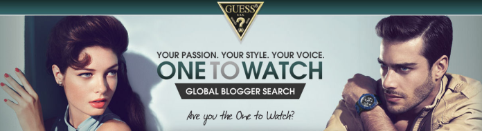 GUESS One To Watch Global Blogger Search